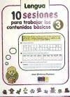 3. LENGUA Y MATEMATICAS. 10 SESIONES PARA TRABAJAR LOS CONTENIDO BASICOS