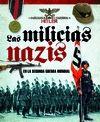 MILICIAS NAZIS EN LA SEGUNDA GUERRA MUNDIAL, LAS