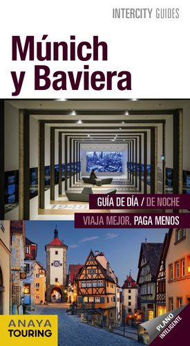 MÚNICH Y BAVIERA 2018 INTERCITY GUIDES