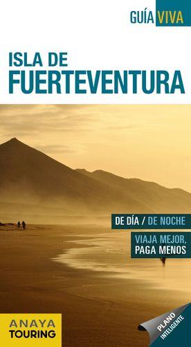 ISLA DE FUERTEVENTURA 2017 GUIA VIVA
