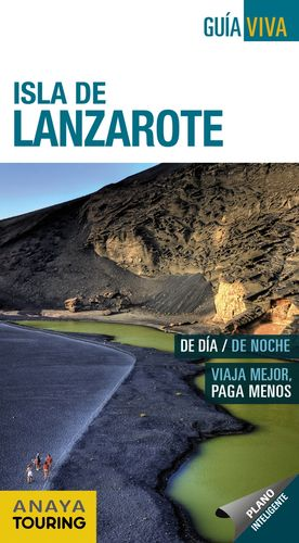 ISLA DE LANZAROTE 2017 GUIA VIVA