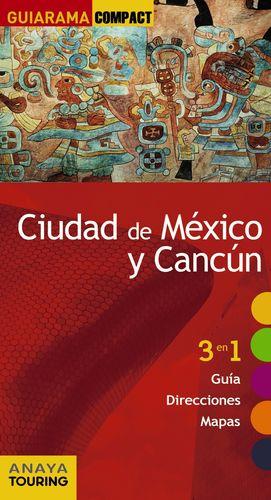 CIUDAD DE MÉXICO Y CANCÚN 2017 GUIARAMA