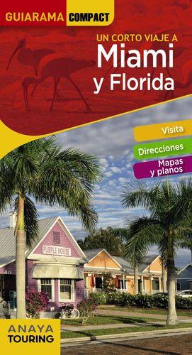 MIAMI Y FLORIDA 2019 GUIARAMA