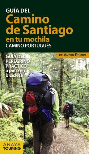 EL CAMINO DE SANTIAGO EN TU MOCHILA. CAMINO PORTUGUÉS 2017