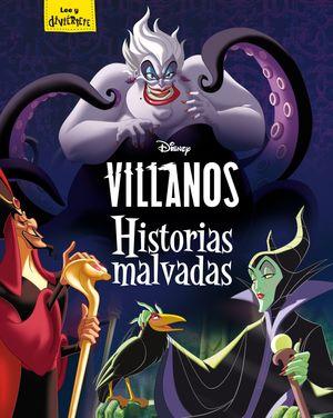 VILLANOS. HISTORIAS MALVADAS
