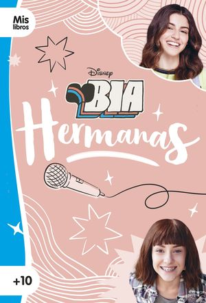 BIA. HERMANAS. NARRATIVA