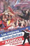 MEJORES ANECDOTAS DEL ATLETICO DE MADRID