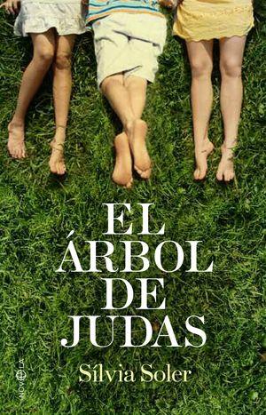 ARBOL DE JUDAS - NOVELA