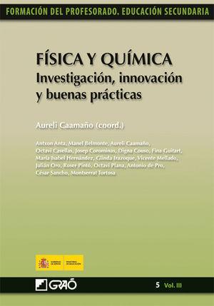 FÍSICA Y QUÍMICA. INVESTIGACIÓN, INNOVACIÓN Y BUENAS PRÁCTICAS