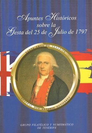 APUNTES HISTORICOS GESTA DEL 25 JULIO DE 1797