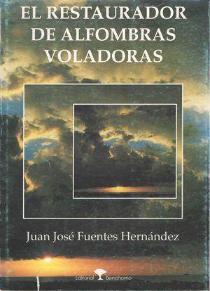 RESTAURADOR DE ALFOMBRAS VOLADORAS, EL