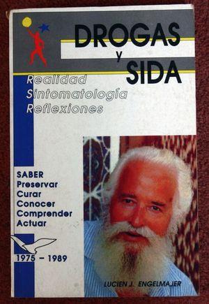 DROGAS Y SIDA. REALIDAD SINTOMATOLOGIA REFLEXIONES