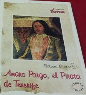AMARO PARGO, EL PIRATA DE TENERIFE