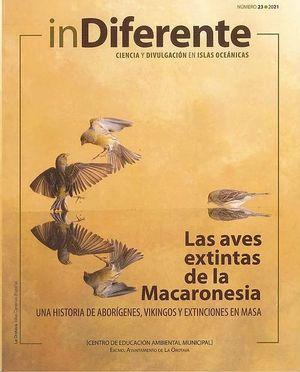 INDIFERENTE. Nº23 LAS AVES EXTINTAS DE LA MACARONESIA