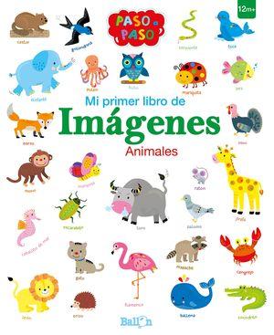 ANIMALES - MI PRIMER LIBRO DE IMÁGENES