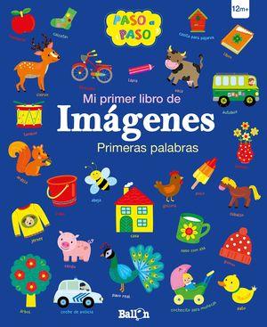 PRIMERAS  PALABRAS - MI PRIMER LIBRO DE IMÁGENES