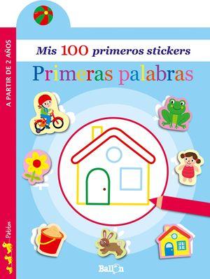 PRIMERAS PALABRAS - MIS 100 PRIMEROS STICKERS