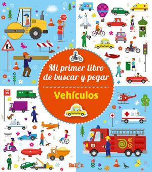 VEHÍCULOS - MI PRIMER LIBRO DE BUSCAR Y PEGAR