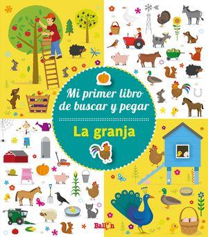 LA GRANJA - MI PRIMER LIBRO DE BUSCAR Y PEGAR