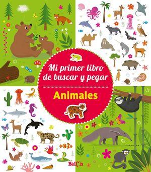 ANIMALES - MI PRIMER LIBRO DE BUSCAR Y PEGAR
