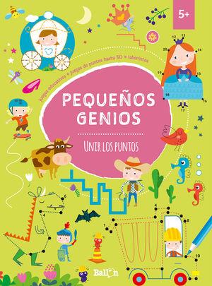 PEQUEÑOS GENIOS - UNIR LOS PUNTOS +5