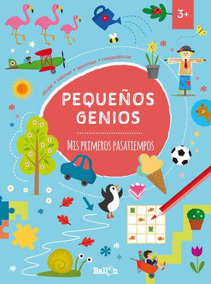 PEQUEÑOS GENIOS - MIS PRIMEROS PASATIEMPOS +3
