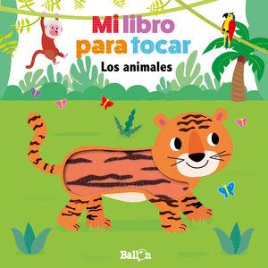 LOS ANIMALES MI LIBRO PARA TOCAR