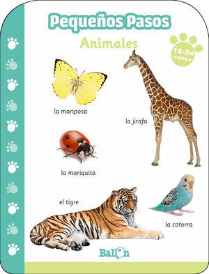 PEQUEÑOS PASOS -ANIMALES 18-24 MESES