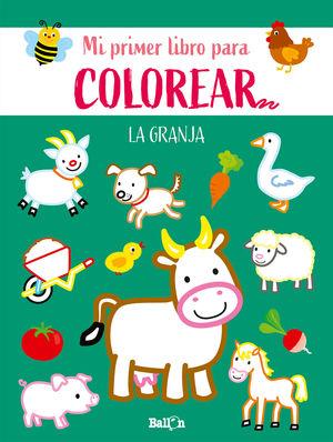 LA GRANJA - PRIMER LIBRO COLOREAR