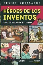 HEROES DE LOS INVENTOS