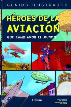HEROES DE LA AVIACION