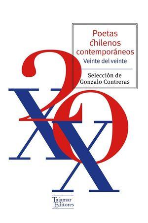 POETAS CHILENOS CONTEMPORÁNEOS. 20 DEL XX