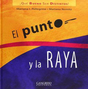 PUNTO Y LA RAYA, EL - QUE BUENO SER DISTINTOS