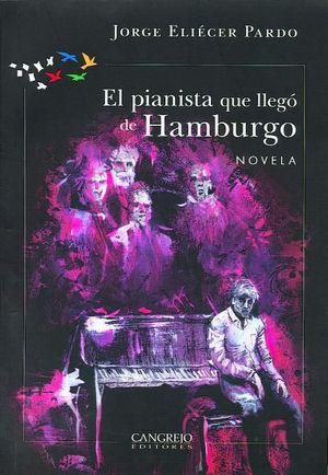PIANISTA QUE LLEGO DE HAMBURGO, EL