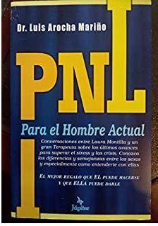 PNL PARA EL HOMBRE ACTUAL
