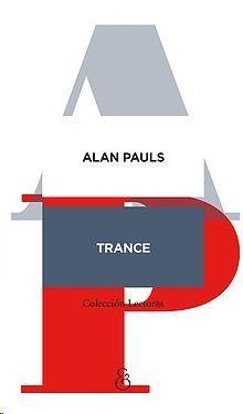 TRANCE : UN GLOSARIO / ALAN PAULS.