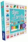 CREA DIJES CON ARCILLA