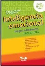 INTELIGENCIA EMOCIONAL: JUEGOS Y DINAMICAS PARA GRUPOS